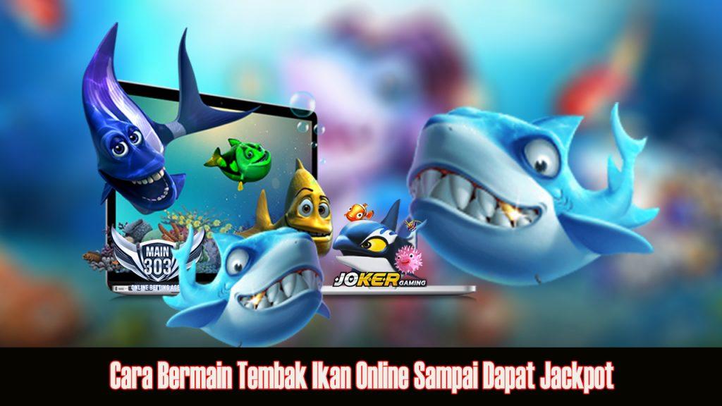 Agen Tembak Ikan Online